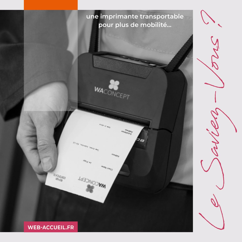 Imprimantes transportables WA Concept pour Webaccueil
